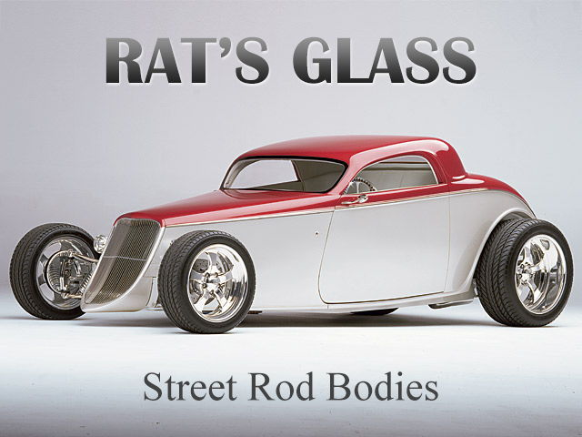 Rat's Glass Street Rod Bodies
