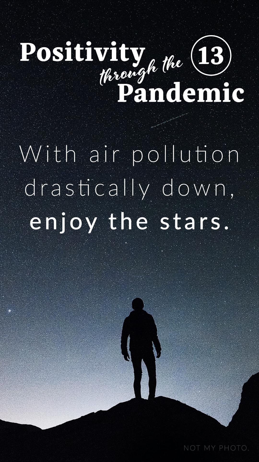 Positivity through the Pandemic #13: With air pollution drastically down enjoy the stars