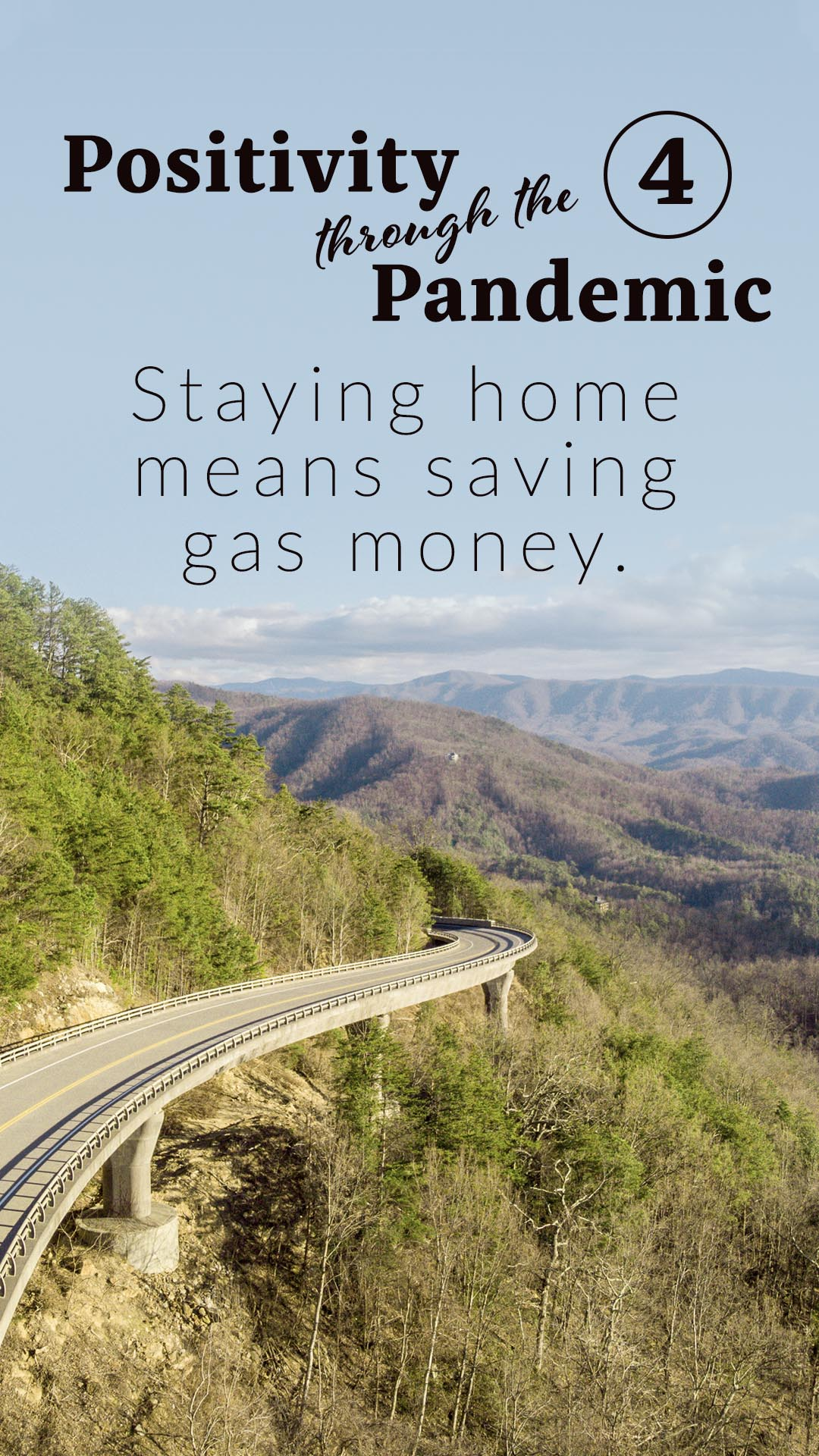 Positivity through the Pandemic #4: Staying home means saving gas money