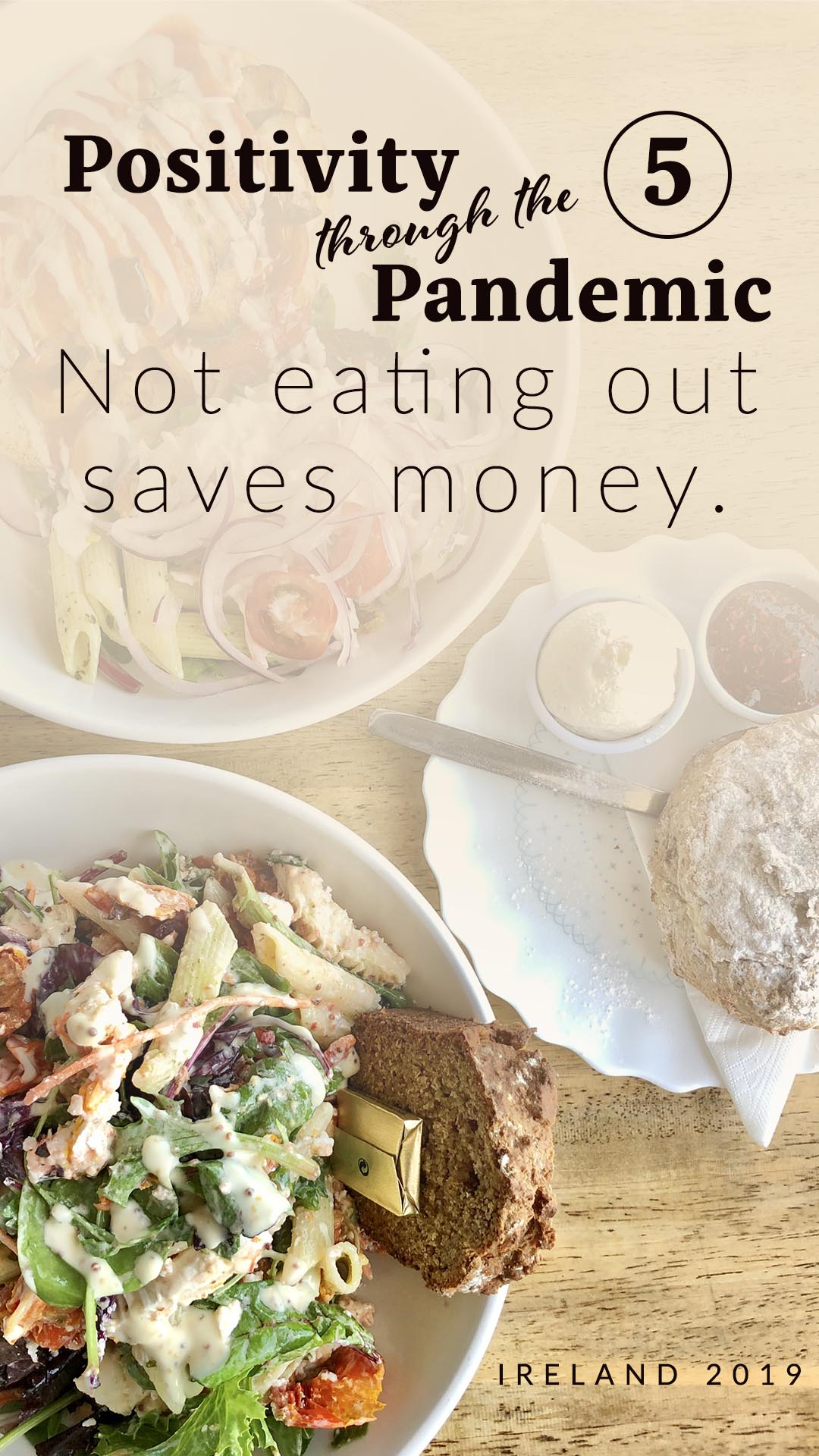 Positivity through the Pandemic #5: Not eating out saves money