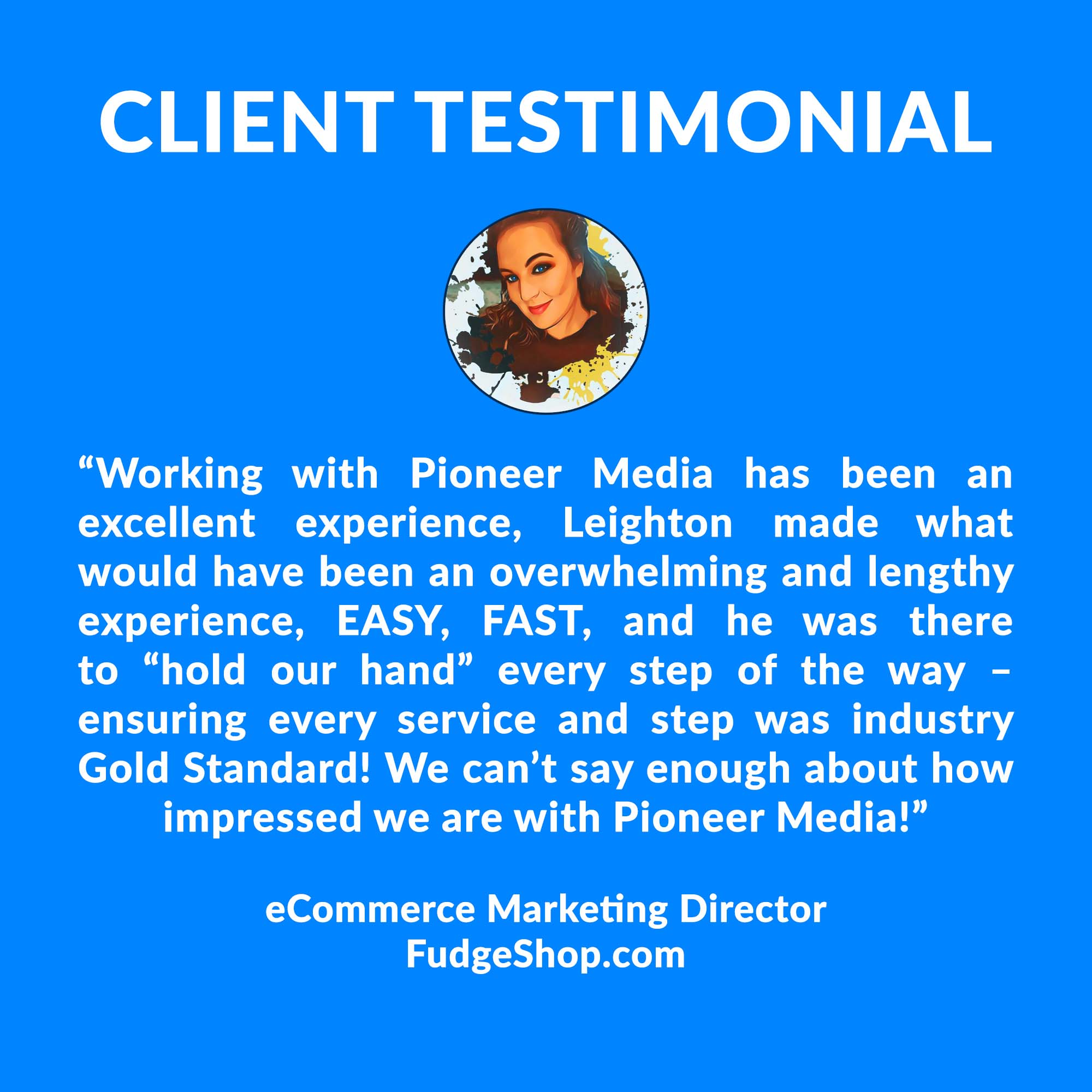 Fudge Shop Testimonial